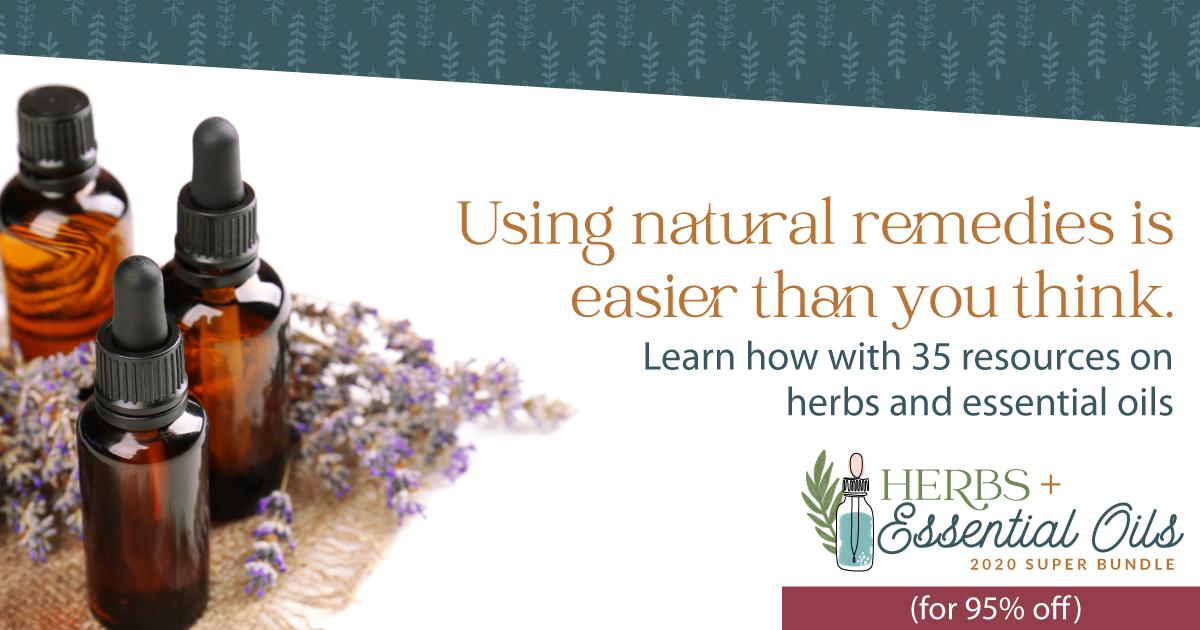 Herbs and Essential Oils Super Bundle 2020