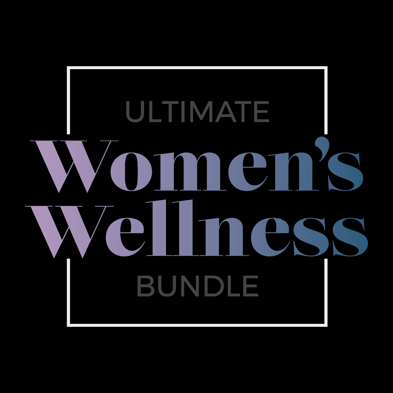 Ultimate Women's Wellness Bundle 2020