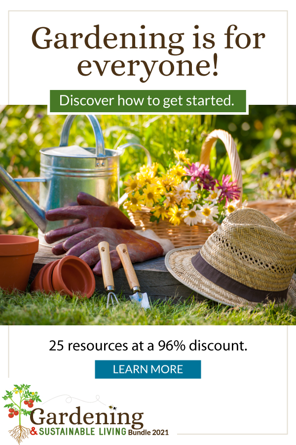 Gardening and Sustainable Living Bundle 2021